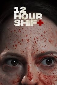 12 HOUR SHIFT (2020) [BLURAY 720P X264 MKV][AC3 5.1 LATINO] torrent